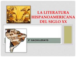 La Literatura hispanoamericana del siglo xx
