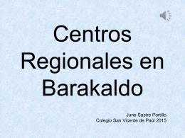 Centros Regionales en Barakaldo