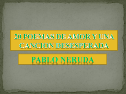 pablo neruda 20 poemas de amor y una cancion desesperada