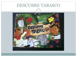 DESCUBRE TABASCO Col. Montessori del Grijalva