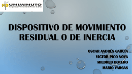 dispositivo de movimiento residual o de inercia