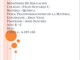 Ministerio De Educación Colegio : Félix Olivares C. Materia