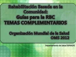 Guías para la RBC 2012 - Servicio Nacional de la Discapacidad