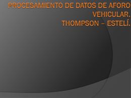 Procesamiento de datos de Aforo Vehicular. Thompson * Estelí.