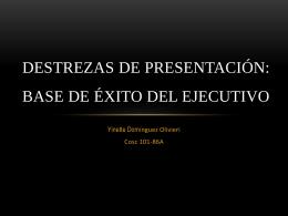 Destrezas de presentación: Base de éxito del ejecutivo