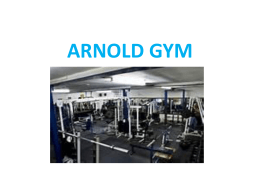 ARNOLD GYM - WordPress.com