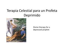 Terapia Celestial para un Profeta Deprimido
