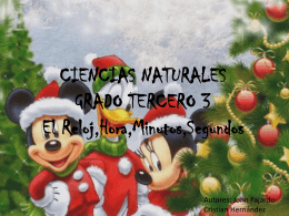 CIENCIAS NATURALES GRADO TERCERO 3 El Reloj,Hora