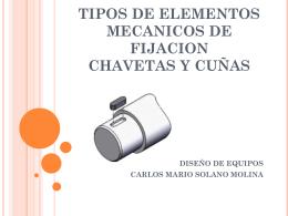 TIPOS DE ELEMENTOS MECANICOS DE FIJACION CHAVETAS Y