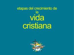 etapas del crecimiento de la vida cristiana