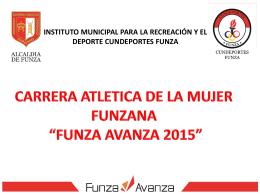 """""""FUNZA AVANZA 2015""""Tipo de archivo: pptx"""