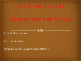 Ad Ardua Per Alta Manuel María de Peralta (Marqués de Peralta