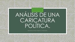 Análisis de una Caricatura política.