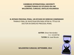 El Retardo Procesal Penal, un estudio de Derecho Comparado