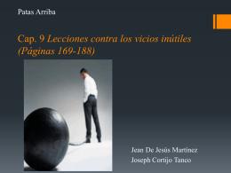 Cap. 9 Lecciones contra los vicios inútiles (Páginas 169-188)