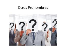 Otros Pronombres