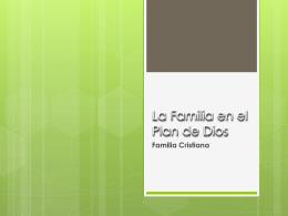 La Familia en el Plan de Dios - Universidad Cristiana de Las Américas