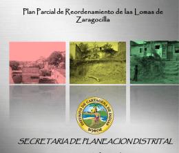 Plan Parcial de Reordenamiento de Lomas del Marion y Zaragocilla