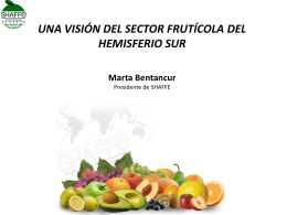An outlook of Southern Hemisphere fruit sector Marta Bentancur