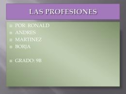 trabajo de profesiones presentado por: ronald