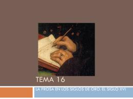 Tema 16 la prosa del siglo XVI (446100)