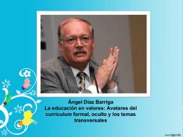 La educación en valores: Avatares del currículum formal, oculto y
