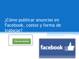 ¿Cómo publicar anuncios en Facebook, costos y forma de