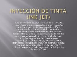 Inyección de tinta (Ink Jet)