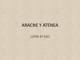 ARACNE Y ATENEA - latinlatinlatin