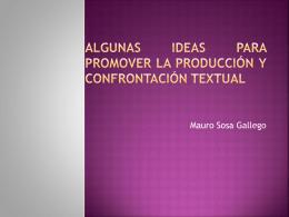 ALGUNAS IDEAS PARA PROMOVER LA PRODUCCIÓN Y