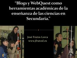 Blogs y WebQuest como herramientas académicas de la enseñanza