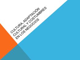 Cultura y adaptación cultural, costumbres en los negocios, buenas