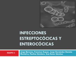 Equipo 3-Infecciones estreptocócicas y enterocócicas