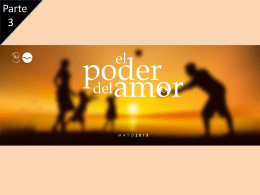 El Poder del amor 4 – Power Point Multimedia
