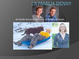 La Familia Denny