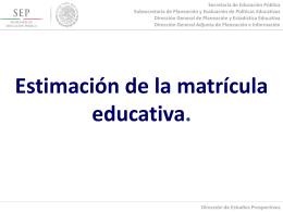 Estimación de la matrícula educativa