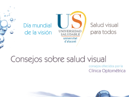 Consejos Saludables sobre Salud Visual con motivo del Dia