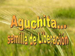 semilla de Liberación Aguchita