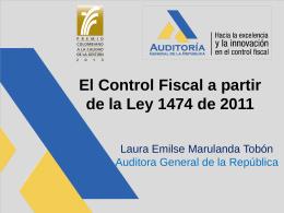 El Control Fiscal Ley 1474 (Dra. Laura Emilse Marulanda)