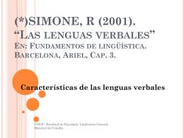 (*)SIMONE, R (2001). *Las lenguas verbales*. En: Fundamentos de