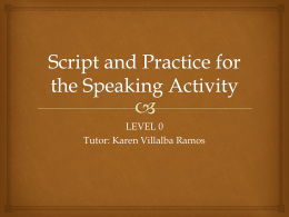 Script and Practice for the Speaking Activity