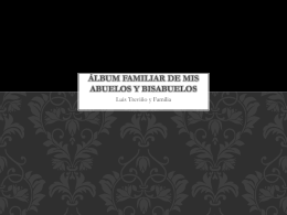 Álbum Familiar de Mis Abuelos y Bisabuelos