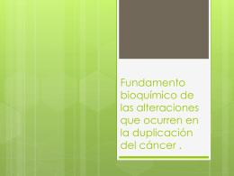Fundamento bioquímico de las alteraciones que ocurren