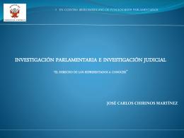 """Investigación parlamentaria e Investigación Judicial """"El Derecho de"""