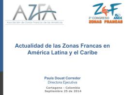 Actualidad de las Zonas Francas en América Latina y el Caribe