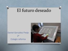 El futuro deseado