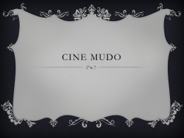 Cine mudo - WordPress.com