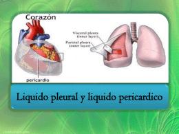 Liquido pleural y pericardico