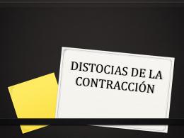 DISTOCIAS DE LA CONTRACCIÓN