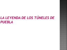 La Leyenda de los Túneles de Puebla